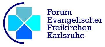 Forum Evangelischer Freikirchen Karlsruhe